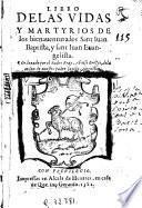 Libro de las vidas y martyrios de los bienauenturados Sant Iuan Baptista y Sant Iuan Euangelista