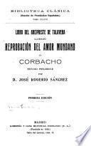 Libro del Arcipreste de Talavera llamado Reprobacíon del amor mundano