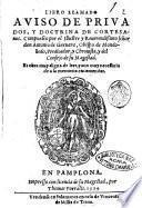 Libro llamado Auiso de priuados, y doctrima de cortesanos. Compuesto por ... Antonio de Guevara ..