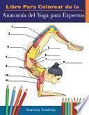 Libro Para Colorear de la Anatomía del Yoga para Expertos
