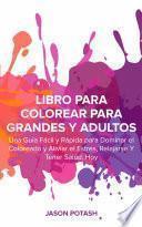 Libro Para Colorear Para Grandes y Adultos