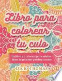 Libro Para Colorear Tu Culo