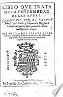 Libro que trata de la enfermedad de las bubas. (Antidotario ... para la cura deste mal.).