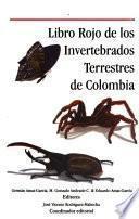 Libro rojo de los invertebrados terrestres de Colombia