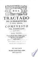 Libro segundo. El qual tracta del Amor, dirigido a la S.C.R. Magestad del Rey de las Espanas Don Phelippe segundo nuestro Senor
