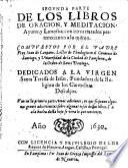 Libros de oracion y meditacion ayuno, y limosna ; con otros tratados pertenecientes a lo mismo ...