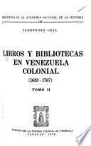 Libros y bibliotecas en Venezuela colonial (1633-1767)