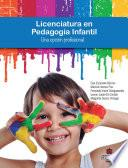 Licenciatura en Pedagogía Infantil. Una opción profesional