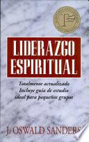 Liderazgo espiritual: Ed. revisada