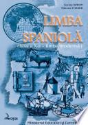 Limba spaniolă. Manual pentru clasa a X-a, limba I