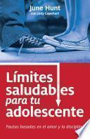Limites saludables para tu adolescente