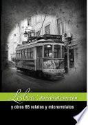 Lisboa, directa al corazón y otros 65 relatos y microrrelatos