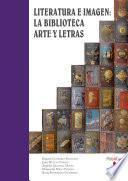 Literatura e imagen: la Biblioteca Arte y Letras