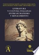 Literatura y cultura italianas entre Humanismo y Renacimiento