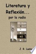 Literatura y Reflexión... por la radio
