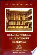 Literatura y sociedad en los entremeses del siglo XVII