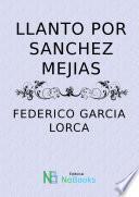Llanto por Ignacio Sanchez Mejias