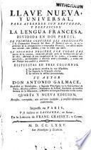Llave nueva y universal para aprender con brevedad y perfeccion la lengua francesa