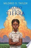Lloro Por La Tierra / Roll of Thunder, Hear My Cry