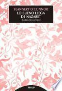 Lo bueno llega de Nazaret