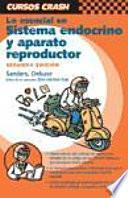 Lo Esencial En Sistema Endocrino Y Aparato Reproductor