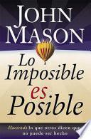 Lo imposible es posible