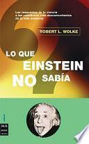Lo que Einstein no sabía