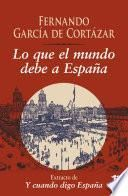 Lo que el mundo debe a España