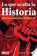 Lo que oculta la historia / What History Hides