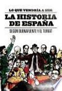 Lo que vendría a ser la Historia de España