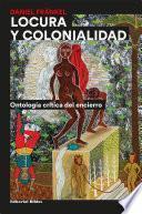 Locura y colonialidad