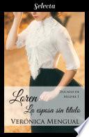 Loren, la esposa sin título (Trilogía Ducado de Mildre 1)