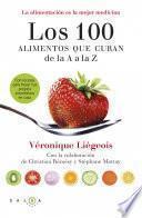 Los 100 alimentos que curan de la A a la Z