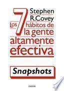 Los 7 hábitos de la gente altamente efectiva (Snapshots)