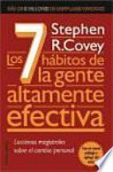 Los 7 habitos de la gente altamente efectiva/ The Seven Habits of the Highly Effective People