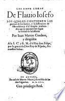 Los 7 libros, los quales contienen las guerras de los Judios y la destrucion de Hierusalem y del templo, trad. por Juan Martin Cordero