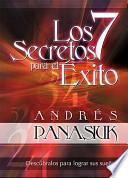 Los 7 secretos para el exito / 7 Secrets for Success