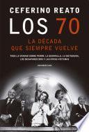 Los 70, la década que siempre vuelve