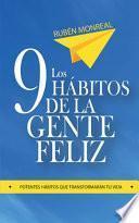 Los 9 Hábitos de la Gente Feliz