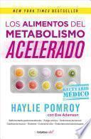 Los Alimentos del Metabolismo Acelerado (Fast Metabolism Food Rx)