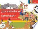 ¿Los animales se comunican?
