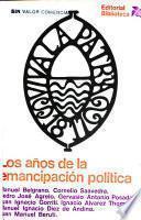 Los Años de la emancipación política