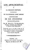 Los Apologistas, ó, La Religión cristiana probada por sus enemigos como amigos