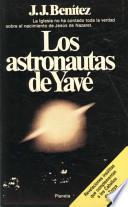 Los astronautas de Yave/ The Astronauts of Yave