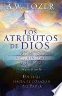 Los atributos de Dios - vol. 1 (Incluye guía de estudio)