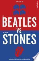 Los Beatles Versus Los Rolling Stones