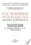 Los bereberes marroquíes, estudio etnográfico
