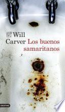 Los buenos samaritanos (Edición española)