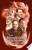 Los Buenos Vinos en la historia