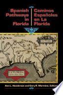 Los caminos españoles en La Florida